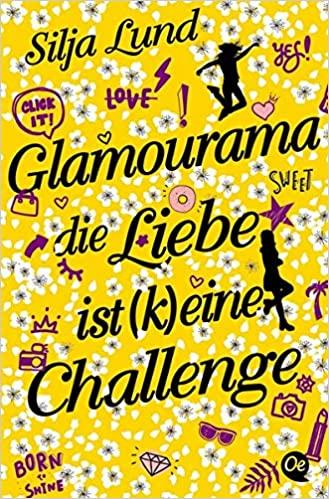 Glamourama – Liebe ist (k) eine Challenge
